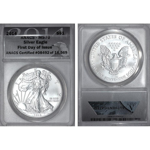 2014 American Silver Eagle - ANACS MS 70 First Day of Issue