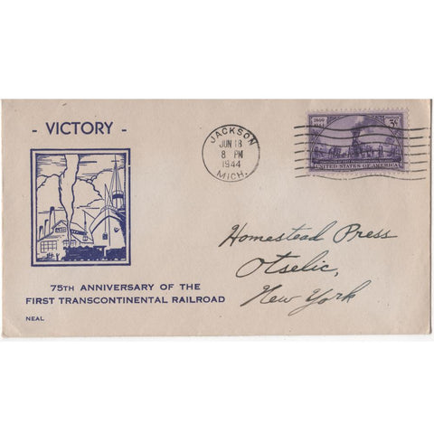 "Jun. 18, 1944 ""75th Anniversary of the First Transcontinental Railroad"" WW2 Patriotic Cover"