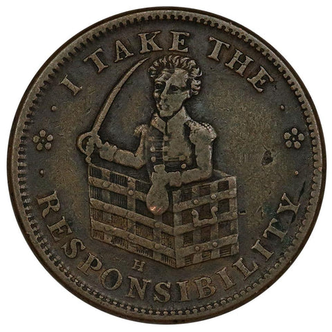 ND (1837-42) I Take The Responsibility/Roman Firmness Hard Times Token HT-72 - Very Fine