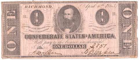 T-62 Apr. 6 1863 $1 Confederate States of America (C.S.A.) PF-1/Cr.474 ~ Fine/Very Fine