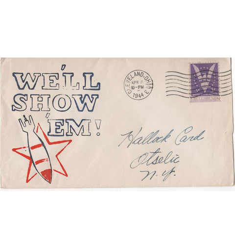 "Apr. 8, 1944 ""We'll Show 'Em!"" WW2 Patriotic Cover"