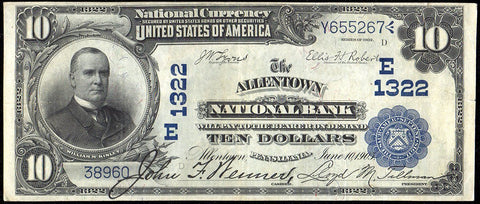 1902 Date Back $10 Allentown National Bank, PA Charter 1322 ~ Choice Very Fine