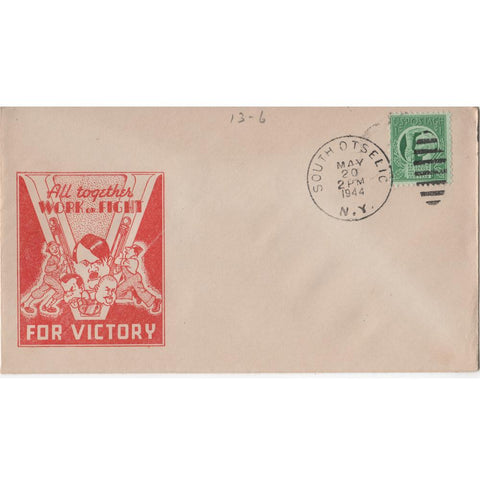 "May 20, 1944 ""All Together Work or Fight for Victory!"" WW2 Patriotic Cover"