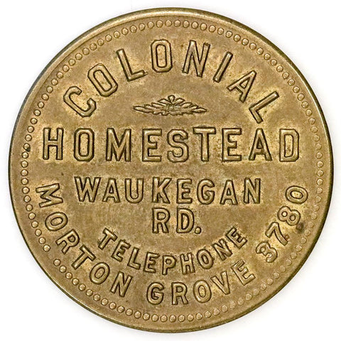 Morton Grove, Illinois Colonial Homestead $1 Trade Token Vacketta Mor-04 - Extremely Fine