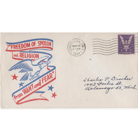 "Mar. 16, 1944 ""Freedom of Speech and Religion From Want and Fear"" WW2 Patriotic Covers"