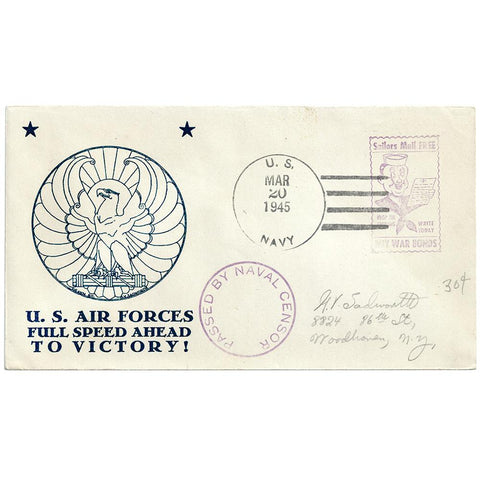 Mar 20, 1945 Air Force Full Speed Ahead Patriotic Cover, Navy Censored