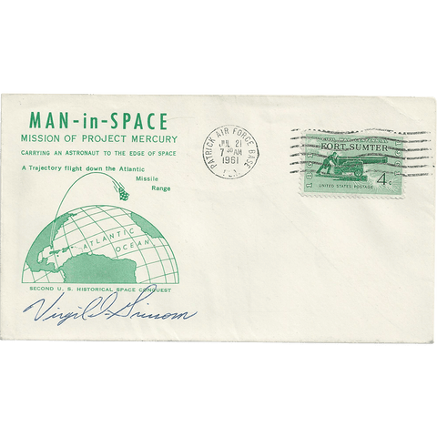 1961 Virgil I. 'Gus' Grissom Signed Launch Day Cover July 21, 1961 Mercury-Redstone 4/Liberty Bell 7