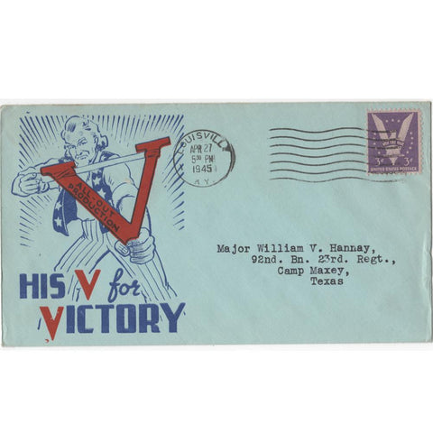 "Apr. 27, 1945 ""His V for Victory"" WW2 Patriotic Cover"