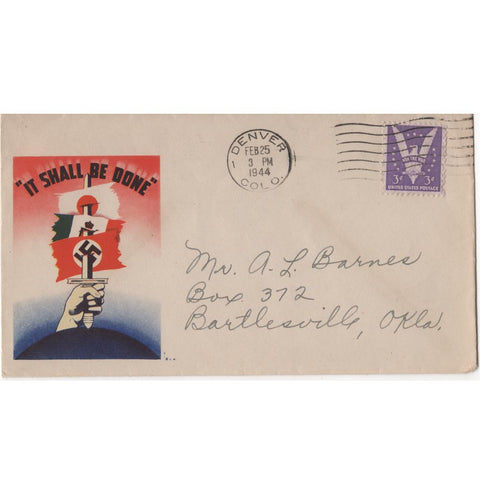 "Feb. 25, 1944 ""It Shall Be Done"" WW2 Patriotic Cover"