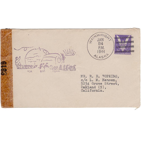 1944 Via Dog Team Cover Wainwright AK to Oakland, Censor, Note From Postmaster