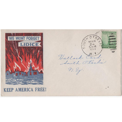 "Mar. 24, 1944 ""We Won't Forget Lidice"" WW2 Patriotic Cover"