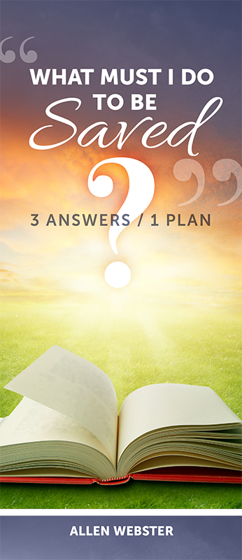 What Must I Do to Be Saved: Three Answers / 1 Plan (Pack of 10) - Glad Tidings Publishing