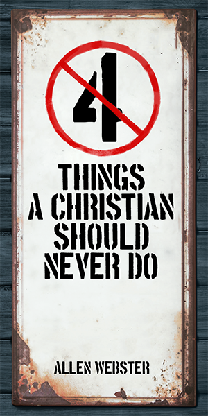4 Things a Christian Should Never Do (Pack of 5)
