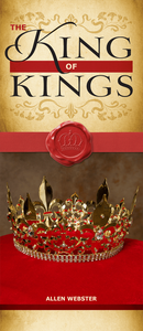 The King of Kings (Pack of 10) - Glad Tidings Publishing