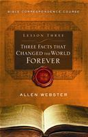 Lesson 3: Three Facts that Changed the World Forever (Pack of 25) - Glad Tidings Publishing