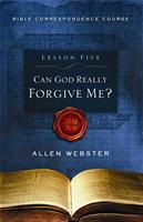 Lesson 5: Can God Really Forgive Me? (Pack of 25) - Glad Tidings Publishing