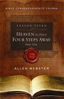 Lesson 7: Heaven is Only Four Steps Away: Part 1 (Pack of 25) - Glad Tidings Publishing
