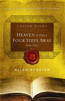 Lesson 8: Heaven is Only Four Steps Away: Part 2 (Pack of 25) - Glad Tidings Publishing