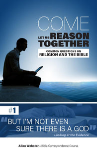 Lesson 1: But I'm Not Even Sure There Is a God (Pack of 25) - Glad Tidings Publishing
