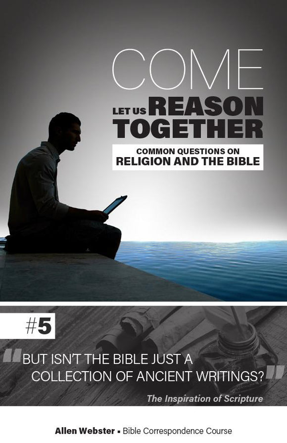 Lesson 5: But Isn't the Bible Just a Collection of Ancient Writings? (Pack of 25) - Glad Tidings Publishing