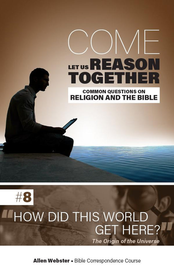 Lesson 8: How Did This World Get Here? (Pack of 25) - Glad Tidings Publishing