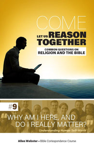 Lesson 9: Why Am I Here, And Do I Really Matter? (Pack of 25) - Glad Tidings Publishing