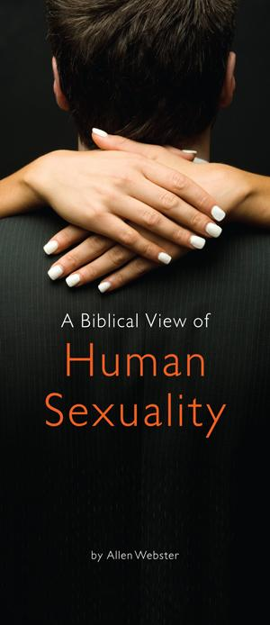 A Biblical View of Human Sexuality (Pack of 10)