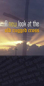 A New Look at the Old Rugged Cross (Pack of 5) - Glad Tidings Publishing