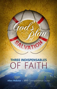 Lesson 3: Three Indispensables of Faith (Pack of 25) - Glad Tidings Publishing