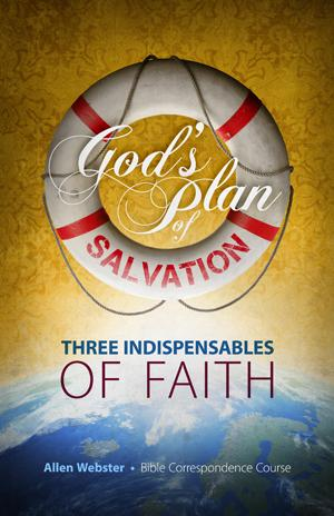 Lesson 3: Three Indispensables of Faith (Pack of 25)