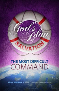 Lesson 4: The Most Difficult Command (Pack of 25) - Glad Tidings Publishing