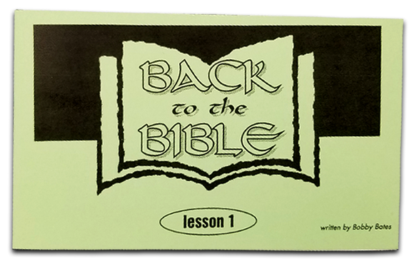 Back to the Bible Lesson 1