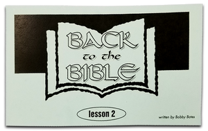 Back to the Bible Lesson 2