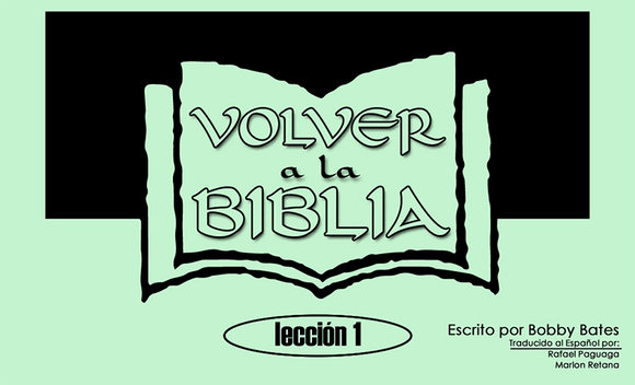 SPANISH Back to the Bible Lesson 1