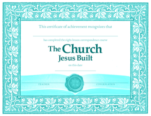 Finding the Church of the Bible: Certificates of Completion (Pack of 10) - Glad Tidings Publishing