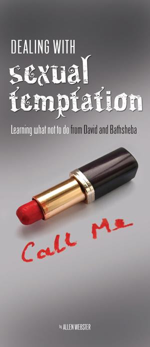 Dealing With Sexual Temptation: Learning What Not to Do from David and Bathsheba (Pack of 10) - Glad Tidings Publishing