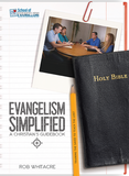 Evangelism Simplified - The Personal Evangelism Workbook by Rob Whitacre - Glad Tidings Publishing