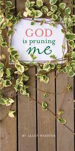 God is Pruning Me (Pack of 5) - Glad Tidings Publishing