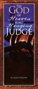 The God of Heaven is No Hanging Judge (Pack of 10) - Glad Tidings Publishing