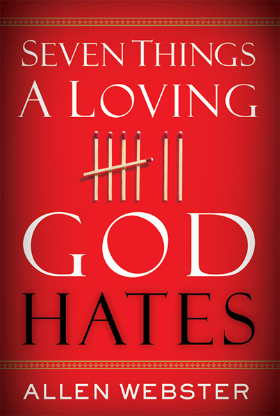 Seven Things a Loving God Hates