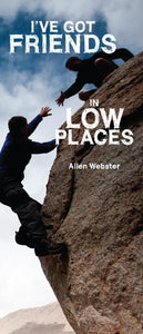 I've Got Friends in Low Places (Pack of 10) - Glad Tidings Publishing