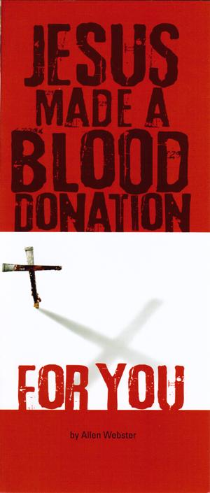Jesus Made a Blood Donation for You (Pack of 10) - Glad Tidings Publishing