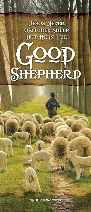 Jesus Never Watched Sheep, But He is the Good Shepherd (Pack of 10) - Glad Tidings Publishing