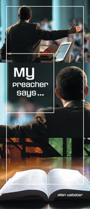 My Preacher Says (Pack of 10) - Glad Tidings Publishing