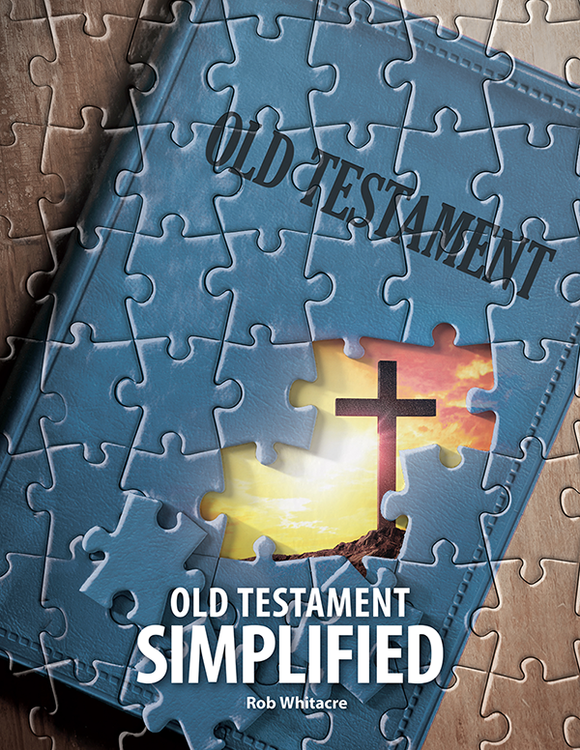Old Testament Simplified by Rob Whitacre