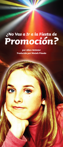 ¿No Vas a Ir a la Fiesta de Promocion? (Pack of 10) - Glad Tidings Publishing