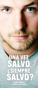 Una Vez Salvo, Siempre Salvo? (Pack of 10) - Glad Tidings Publishing
