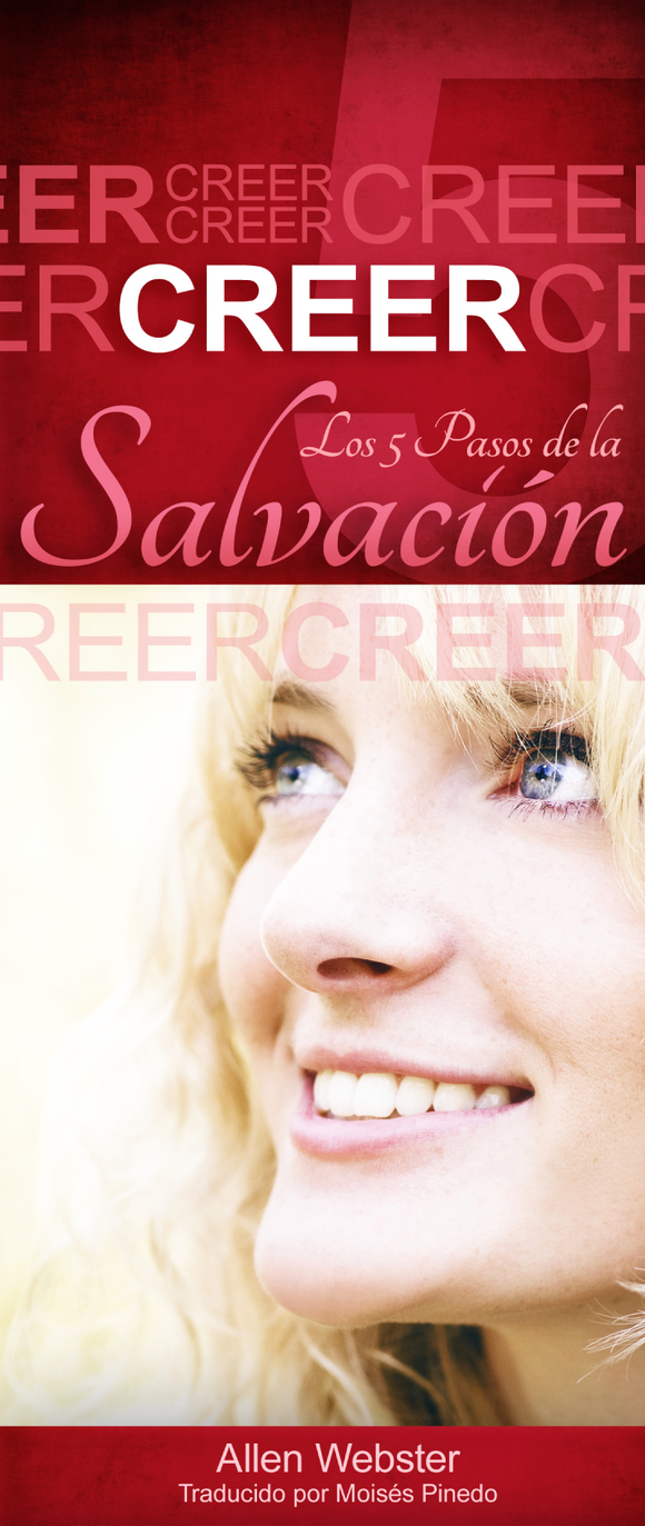Los 5 Pasos de la Salvación: Creer (Pack of 10) - Glad Tidings Publishing