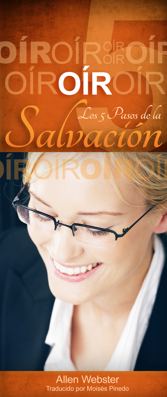 Los 5 Pasos de la Salvación: Oír (Pack of 10) - Glad Tidings Publishing