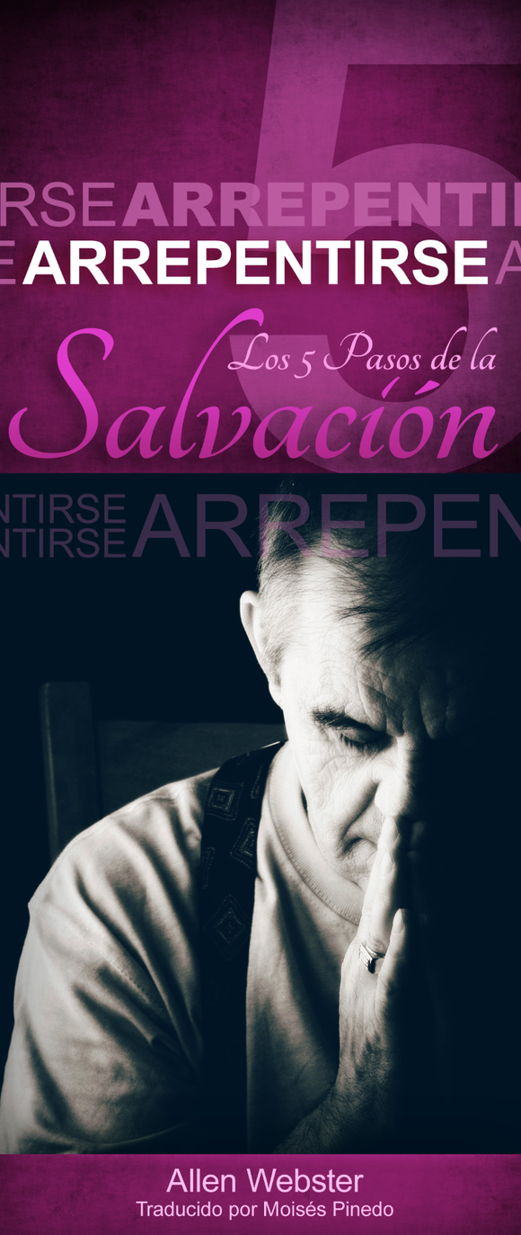 Los 5 Pasos de la Salvación: Arrepentirse (Pack of 10) - Glad Tidings Publishing